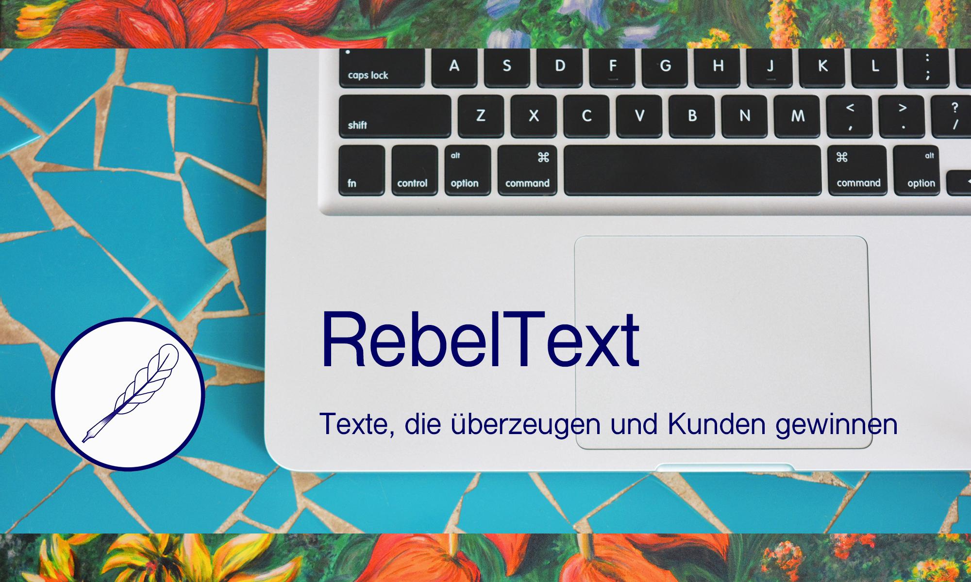 RebelText - freie Journalistin, Autorin und Texterin Kornelia C. Rebel